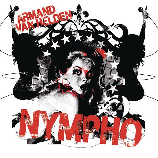 Armand Van Helden альбом Nympho
