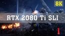 RTX 2080 Ti SLI (NVLink) Battlefield 1 [8K 60FPS] No. 1 | BF1 8K PC Gameplay | ThirtyIR