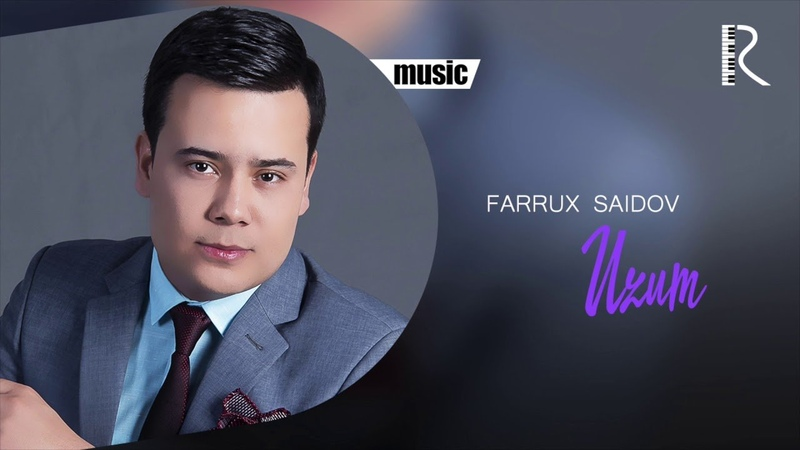 Farrux Saidov - Uzum | Фаррух Саидов - Узум (music version)