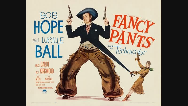 Fancy Pants (El Rey del Oeste) (1950) (Latino)