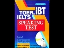 3.TOEFL IELTS ibt SpeakingTest. Next Generation - Sanayeh A. Porkar