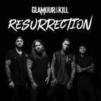 Glamour Of The Kill альбом Resurrection
