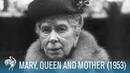 A Royal Life Mary of Teck Queen Mother 1953 British Pathé