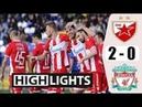 Crvena Zvezda vs Liverpool 2 0 All Gоals Extеndеd Hіghlіghts 2018