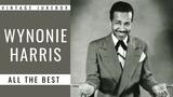Wynonie Harris - All the Best (FULL ALBUM - GREATEST R&ampB SINGER)