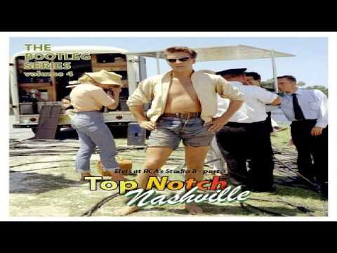 ELVIS PRESLEY - TOP NOTCH NASHVILLE VOL 3