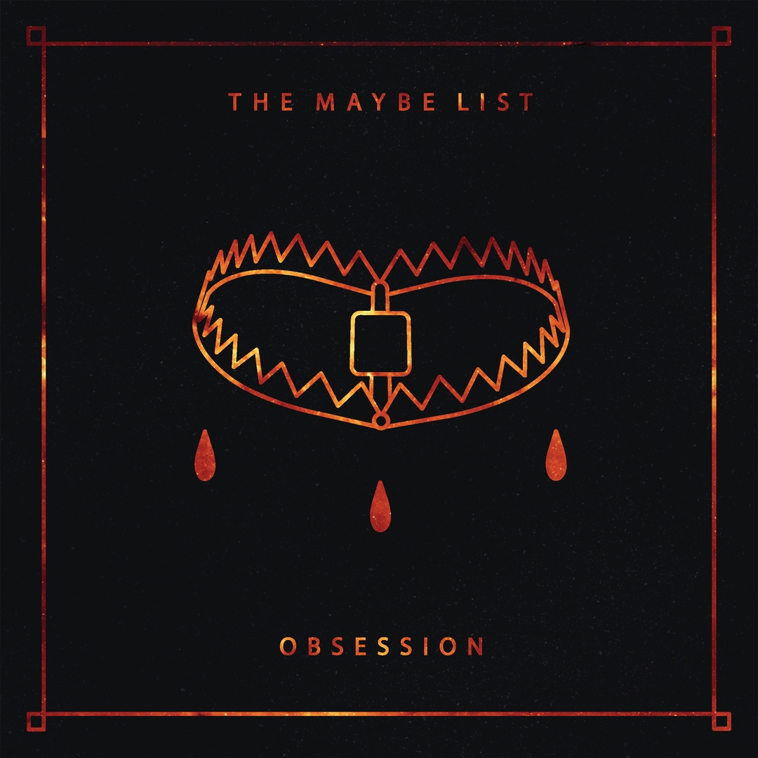 The Maybe List - Obsession [EP] (2018)