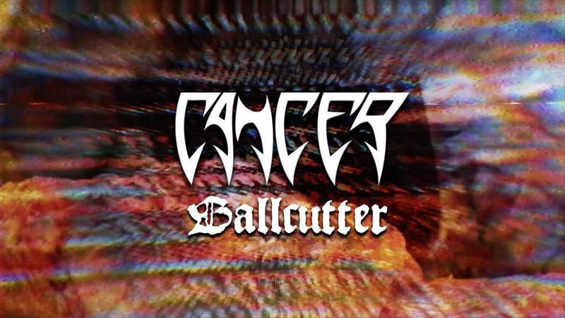 Cancer - Ballcutter (feat. Anders Nyström) (from Shadow Gripped)