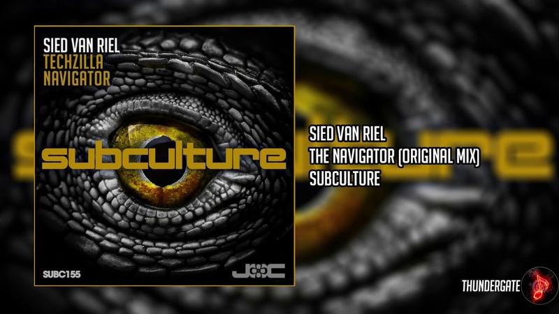 Sied van Riel - The Navigator (Original Mix) |Subculture|