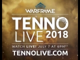 See the year's biggest reveals first-hand during TennoLive 2018! This is one livestream you won't want to miss!