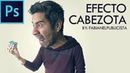 EFECTO CABEZOTA / BIG HEAD | PHOTOSHOP CC - TUTORIAL 48