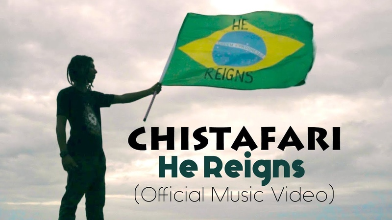 Christafari - He Reigns Feat. Avion Blackman [Brasil Carnaval 2018]