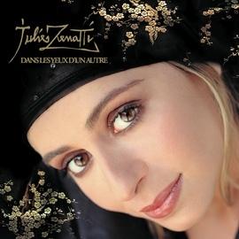 Julie Zenatti альбом Dans Les Yeux D'Un Autre