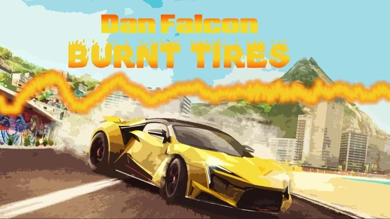 Dan Falcon - Burnt Tires