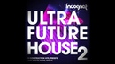 Ultra Future House Vol 2 Samples OUT NOW