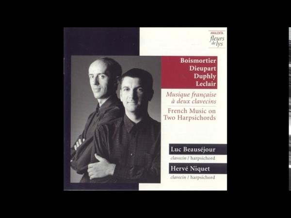 Musique française pour deux Clavecins (Duphly, Dieupart...) H. Niquet L. Beauséjour