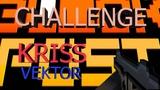 Блокпост.KRISS VEKTOR CHALLENGE#4.