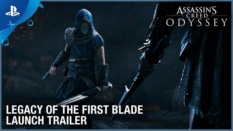 Assassin's Creed Odyssey Legacy of the First Blade DLC Launch Trailer PS4