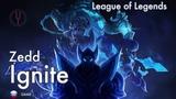 League of Legends на русском Zedd - Ignite Onsa Media
