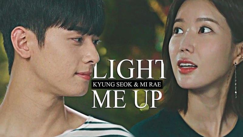 Kyung Seok Mi Rae || Light Me Up. [Finale]
