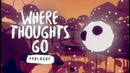 Where Thoughts Go Prologue Announcement Teaser
