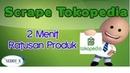 Scrape Tokopedia - Cara scrape data produk tokopedia 2018 dengan Sedot X
