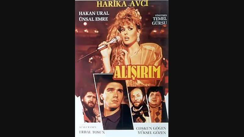 Alışırım - Türk Filmi
