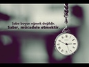 Sabır ve Allah'ın Rahmeti! (MUTLAKA İZLEYİN)