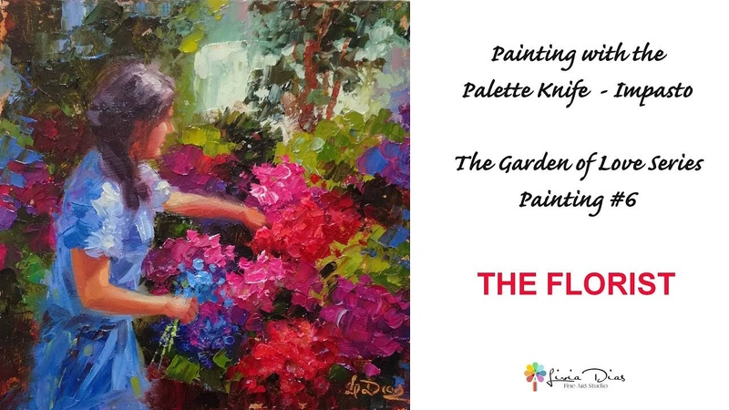 Painting Flower Garden with a Palette knife The Florist