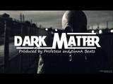 Dubstep Rap Beat Instrumental '' Dark Matter '' (Prod. Profetesa &amp tunnA Beatz)