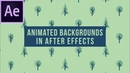 How To Create Animated Backgrounds in After Effects
