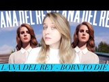 Lana Del Rey - Born To Die Обзор альбома (album review)