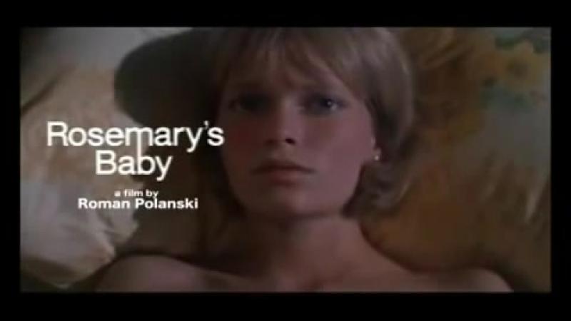 Ребенок Розмари | Rosemary's Baby (1968) - Trailer
