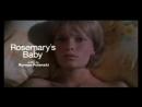 Ребенок Розмари Rosemary's Baby 1968 Trailer