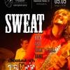 SWEAT | спецгость TRAFF | 05.05 | СЕРДЦЕ