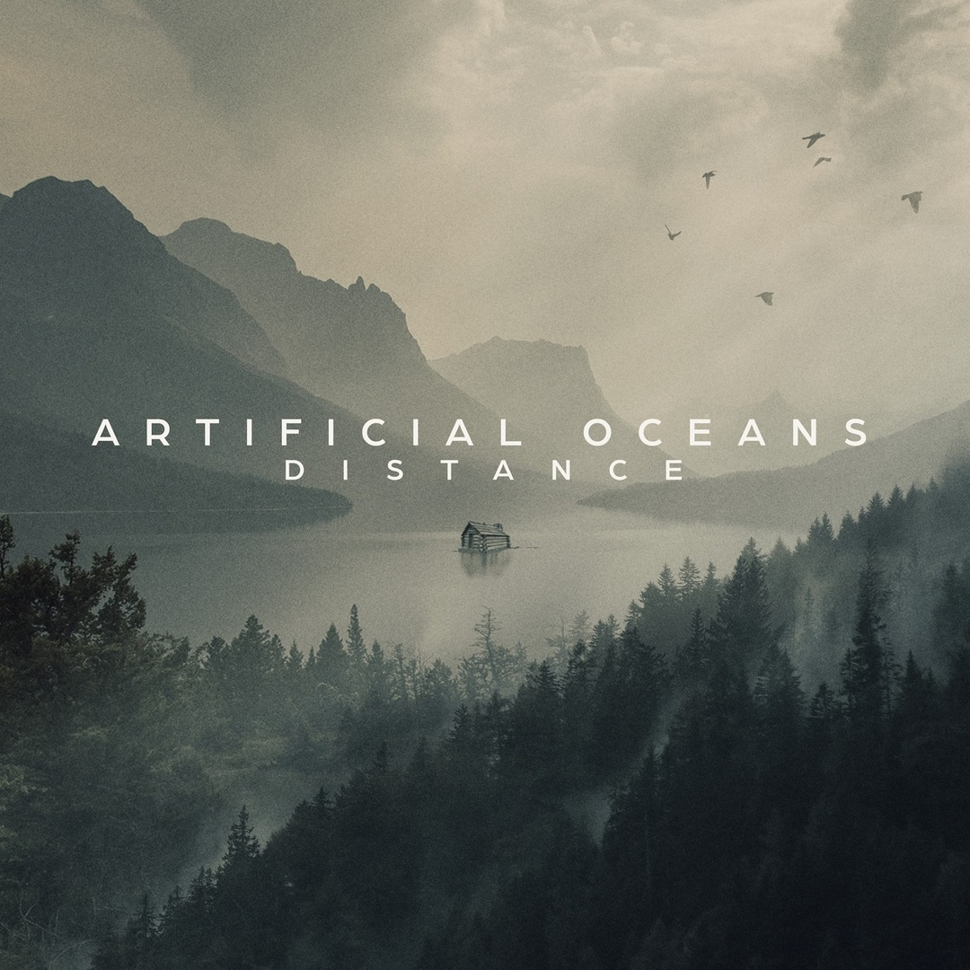 Artificial Oceans - Distance [EP] (2018)