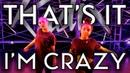 That's It I'm Crazy Sofi Tukker Radix Dance Fix Season 2 Brian Friedman Choreography