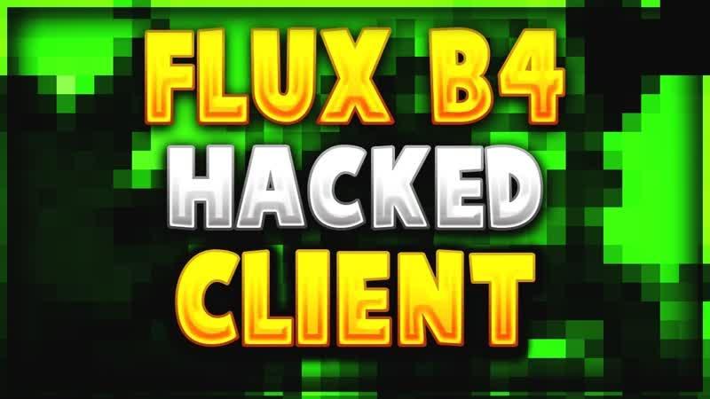 Пробую чит Flux b4