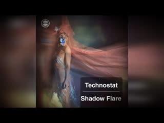 Technostat -  shadow flare (original mix) #techno #tech #dj #mixes #sets #new #sound #mtdnaudio #djproducer