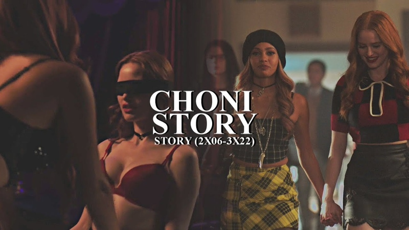 Choni Story (Full Story of Cheryl Toni - Riverdale)