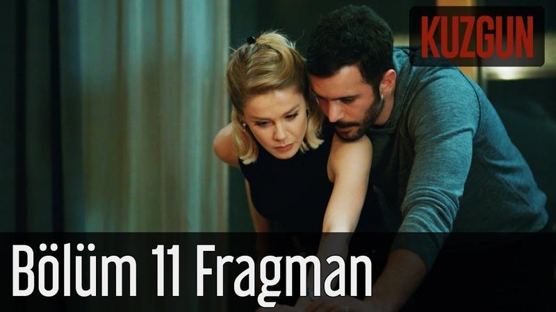 Kuzgun 11. Bölüm Fragman