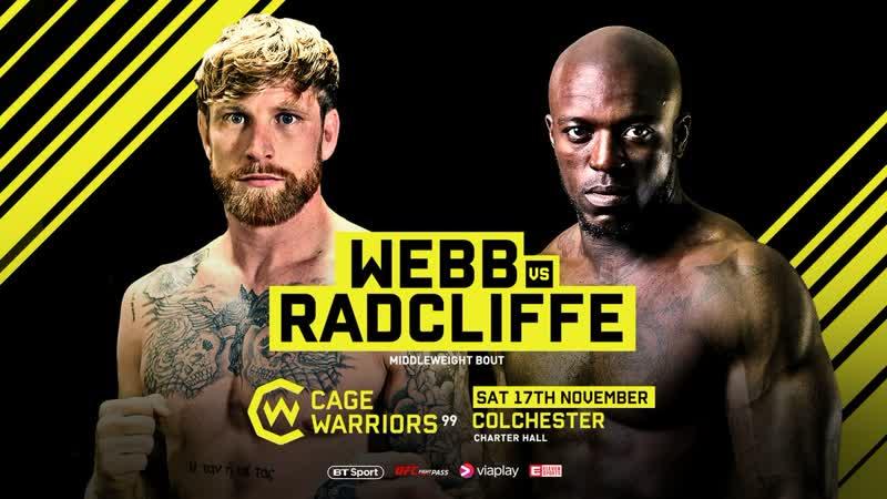 CW99 James Webb defeats Jason Radcliffe via KO/TKO at 1:26 of Round 1