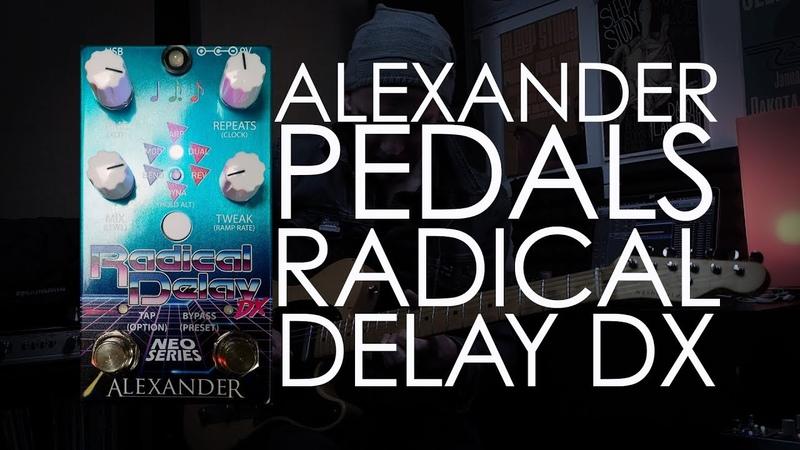 Demos in the Dark - Alexander Pedals Radical Delay DX