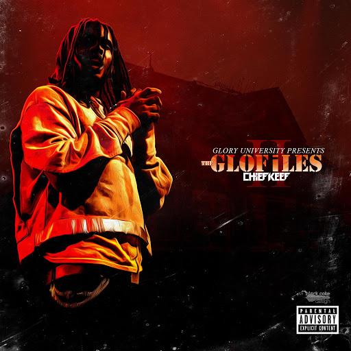 Chief Keef альбом The GloFiles (Pt. 2)