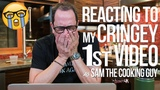Reacting to My Cringey First Video SAM THE COOKING GUY 4K