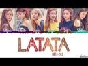 G I DLE 여자아이들 'LATATA' 라타타 Lyrics Color Coded Han Rom Eng