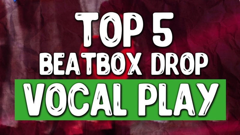 TOP 5 DROP BEATBOX | VOCAL PLAY | WING, HISS, H-HAS | BEATBOXERS VOCAL PLAY