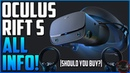 OCULUS RIFT S All specs EVERYTHING we know should you buy Best PC VR