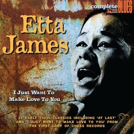 Etta James альбом I Just Want to Make Love to You