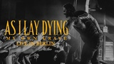 AS I LAY DYING - My Own Grave live in Berlin CORE COMMUNITY ON TOUR